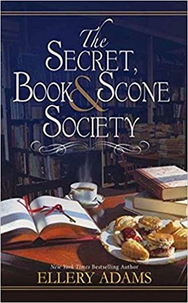 ellery adams' THE SECRET, BOOK & SCONE SOCIETY